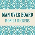 Man Overboard Audiobook by Monica Dickens Narrated by Sandro Monetti