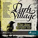 Dark Village 1 - Das Böse vergisst nie