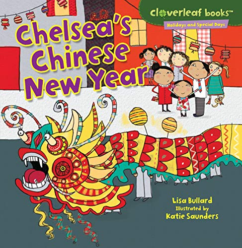 Chelsea's Chinese New Year (Cloverleaf Books TM _ Holidays and Special Days)