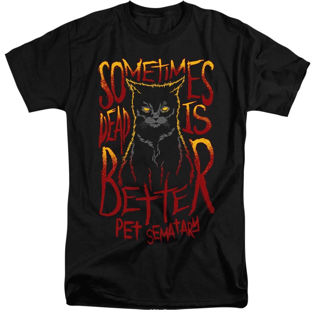 Pet Sematary Tall Dead Is Better Cat Black Shirts