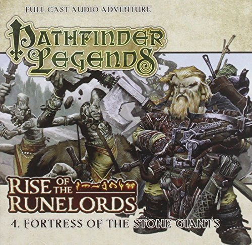 1.4. Rise of the Runelords: Fortress of the Stone Giants (Pathfinder Legends) by Cavan Scott (2014-09-30) (Giants Stone Pathfinder)