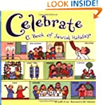 Celebrate: A Book of Jewish Holidays...
