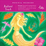 Musical Massage: Radiant Touch | Jim Oliver,Jorge Alfano