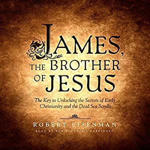 James, the Brother of Jesus Audiobook