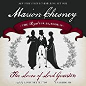 The Loves of Lord Granton: The Royal Series, Book 18 | M. C. Beaton