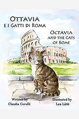 Ottavia e i Gatti di Roma - Octavia and the Cats of Rome: A bilingual picture book in Italian and English (Italian Edition) Kindle Edition