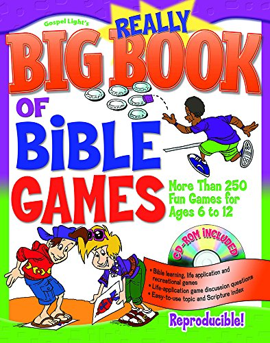 (Really Big Book of Bible Games with CD-ROM: More Than 250 Fun Games for Ages 6 to 12 (Big Books) )