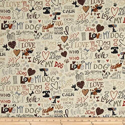 Timeless Treasures Love My Dog Cream Fabric by The Yard
