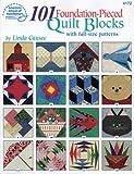 101 Foundation Pieced Quilt Blocks