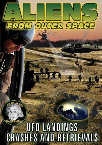 aliens-from-outer-space-ufo-landings-crashes-and-retrievals