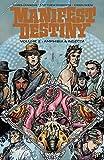 Books : Manifest Destiny Volume 2: Amphibia & Insecta