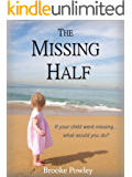 The Missing Half (English Edition)