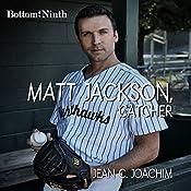 Matt Jackson, Catcher: Bottom of the Ninth, Book 2 | Jean Joachim