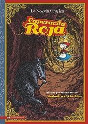 Caperucita Roja: The Graphic Novel (Graphic Spin en Español) (Spanish Edition)