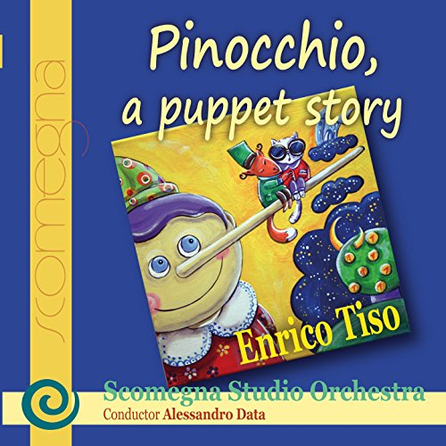 Pinocchio, a Puppet Story (feat. Alessandro Data) [Musical Tale for Narrator and Concert Band]