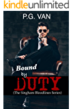 Bound By Duty (The Singham Bloodlines Romance Book 3)