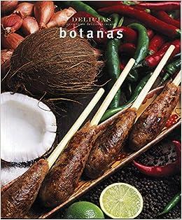 Botanas = Finger Food (Delicias Unicamente Deliciosas Recetas)