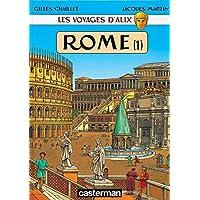 VOYAGES D'ALIX (LES) : ROME T.01
