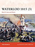 Waterloo 1815 (3): Mont St Jean and Wavre