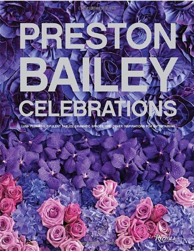 Preston-Bailey-Celebrations-Lush-Flowers-Opulent-Tables-Dramatic-Spaces-and-Other-Inspirations-for-Entertaining