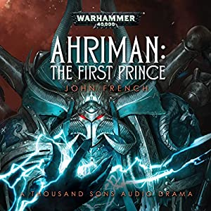 Ahriman: The First Prince Audiobook