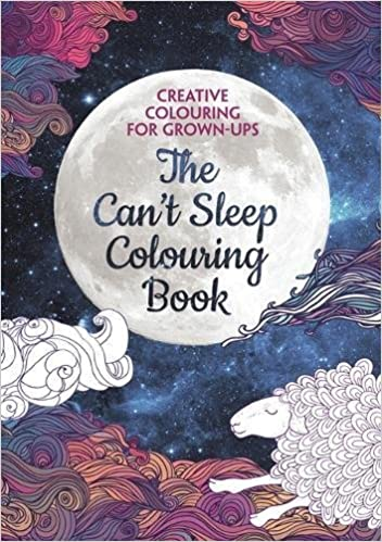 The Cant Sleep Colouring Book Creative For Grown Ups Various 9781782434078 Amazon Books