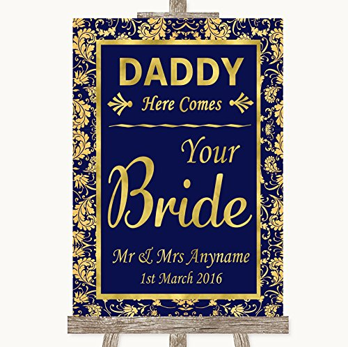 Blue & Gold Daddy Here Comes Your Bride Personalized Wedding Sign