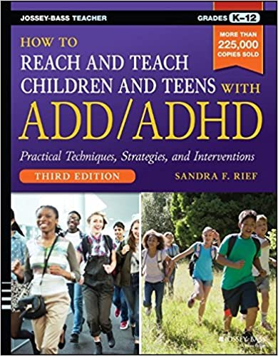 Book How to Reach and Teach Children and Teens with ADD/ADHD by Sandra F. Rief (2016-09-13)