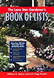 The Lone Star Gardener's Book of Lists, William D. Adams and Lois Trigg Chaplin, 0878331743