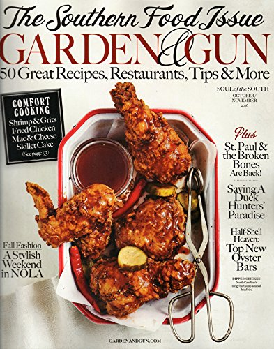 Garden and Gun Magazine (October/November, 2016) Southern Food Issue