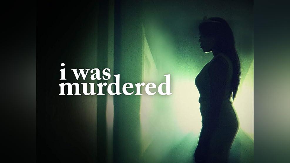 I Was Murdered - Season 1