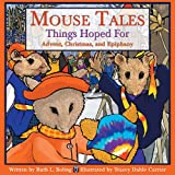 Mouse Tales--Things Hoped For: Advent, Christmas, and Epiphany