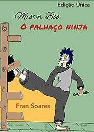 Mister Boo, o palhaço ninja (one-shot): (Edição única)