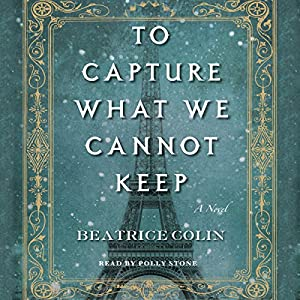 To Capture What We Cannot Keep Audiobook