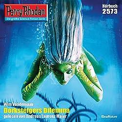 Dorksteigers Dilemma (Perry Rhodan 2573)