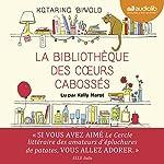 La Bibliothèque des cœurs cabossés   Katarina Bivald