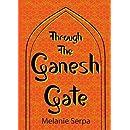 Through The Ganesh Gate