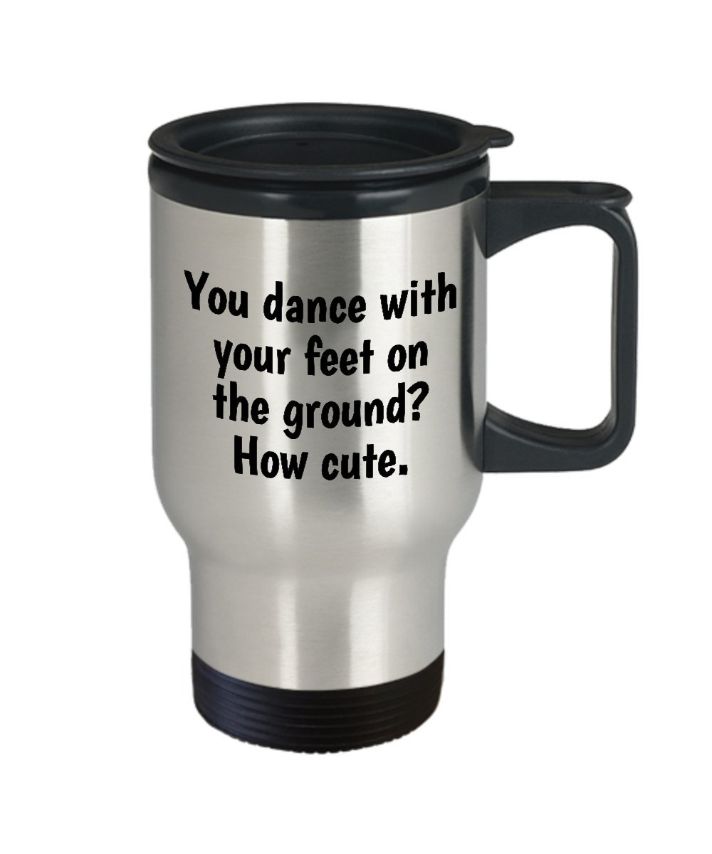 Funny Pole Dance Travel Mug - Pole Dancer Gift Idea - Pole Dancing Present - You Dance With Your Feet On The Ground? - Pole Fitness by realpeoplegoods (Image #2)