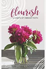 FLOURISH: 4 HABITS OF VIBRANT FAITH Paperback
