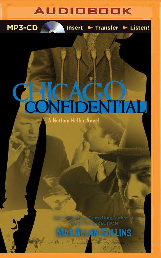 Chicago Confidential (Nathan Heller Series) pdf epub