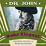 Duke Elegant: PEFORMING THE MUSIC OF DUKE ELLINGTON by Dr. John (2000-02-07)