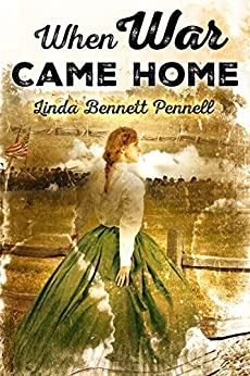 When War Came Home: a Civil War Anthology by [Pennell, Linda Bennett]