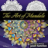 The Art of Mandala: Adult Coloring Book Featuring