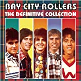 Bay City Rollers: The Definitive Collection