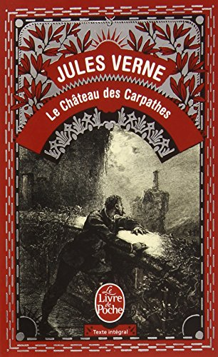 Le Chateau Des Carpathes (Ldp Classiques) (English and French Edition)
