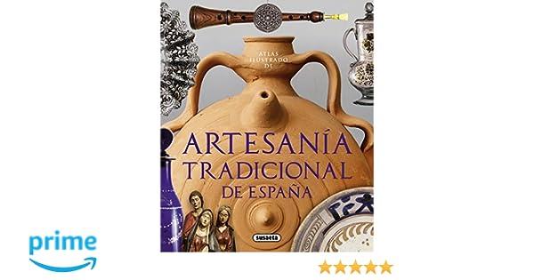Atlas ilustrado de artesanía tradicional de España: Amazon ...