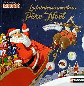 """Afficher """"La Fabuleuse aventure du Père Noël"""""""