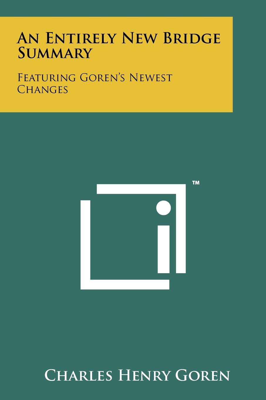 Download An Entirely New Bridge Summary: Featuring Goren's Newest Changes pdf
