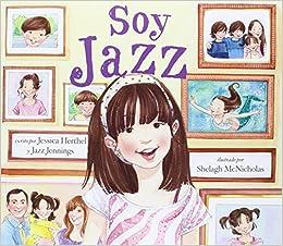 Soy Jazz (Infantil Juvenil): Amazon.es: Jessica HERTHEL ...