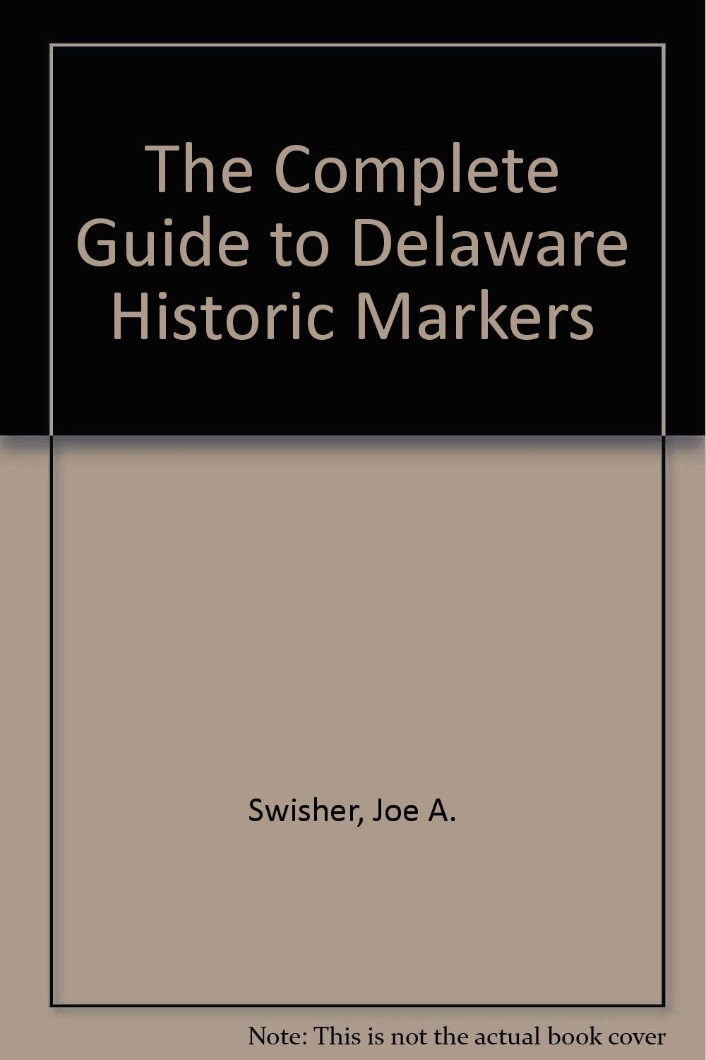 Read Online The Complete Guide to Delaware Historic Markers pdf